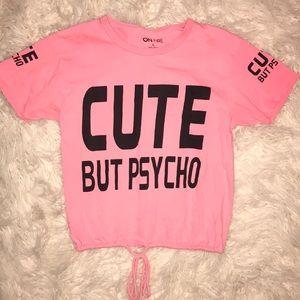 On fire cute but psycho tee shirt